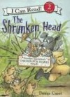 Grandpa Spanielson's Chicken Pox Stories: Story #3: The Shrunken Head - Denys Cazet
