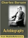 Autobiography of Charles Darwin - Charles Darwin
