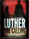 Luther: The Calling (Audio) - Neil Cross
