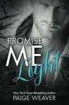 Promise Me Light (Volume 2) - Paige Weaver