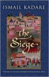The Siege - Ismail Kadaré, David Bellos