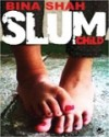 Slum Child - Bina Shah