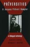 Preversities: A Jacques Prevert Sampler - Jacques Prévert, Norman R. Shapiro