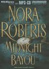Midnight Bayou - James Daniels, Nora Roberts