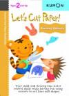 Let's Cut Paper! Amazing Animals (Kumon First Steps Workbooks) - Kumon Publishing