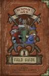 Berona's War: Field Guide - Jesse Labbe, Anthony Coffey, Paul Morrissey