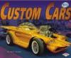 Custom Cars - Matt Doeden, Chuck Uranas