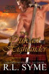 The Outcast Highlander (Highland Renegades, #1) - R.L. Syme