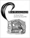 Susan Howe & Susan Bee: Bed Hangings - Susan Howe, Susan Bee