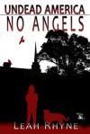 No Angels - Leah Rhyne