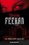 El principe oscuro - Christine Feehan