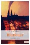 Blutfeuer - Helmut Vorndran