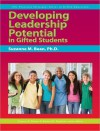 Developing Leadership Potential in Gifted Students - Suzanne M. Bean, Frances A. Karnes, Kristen R. Stephens
