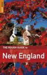 The Rough Guide to New England - Ken Derry, Rough Guides, Todd Obolsky, Sarah Hull, S. E. Kramer, Emma Lozman