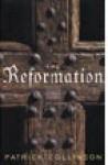 The Reformation - Patrick Collinson, John McDonough
