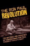 The Ron Paul Revolution: Writings and Speeches of Congressman Ron Paul - Ron Paul, Charlotte Iserbyt