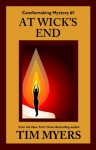 At Wick's End (The Candlemaking Mysteries) - Tim Myers