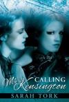 Calling Ms. Kensington - Sarah Tork