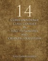Correspondence Class Course in Yogi Philosophy and Oriental Occultism - Complete Full Set of 14 - Yogi Ramacharaka