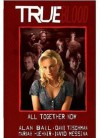 True Blood: All Together Now - David Tischman, Mariah Huehner, David Messina, Alan Bail