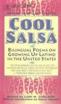 Cool Salsa: Bilingual Poems on Growing Up Latino in the United States - Lori Marie Carlson