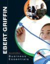 Business Essentials (MyIntroBusinessLab Series) - Ronald J. Ebert, Ricky W. Griffin