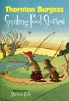 Thornton Burgess Smiling Pool Stories - Thornton W. Burgess, Harrison Cady