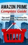 Amazon Prime Complete Guide - David Thomas
