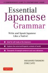 Essential Japanese Grammar: A Comprehensive Guide to Contemporary Usage - Masahiro Tanimori, Eriko Sato