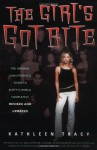 The Girl's Got Bite: The Original Unauthorized Guide to Buffy's World, Completely Revised and Updated - Kathleen Tracy, Amanda Dewey