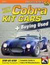 How to Build Cobra Kit Cars + Buying Used (Performance Projects) - D. Smith