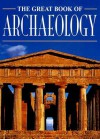The Great Book of Archaeology - Valeria Manferto De Fabianis, Fabio Bourbon, C. T. M. Milan