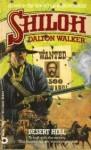 Desert Hell (Shiloh, No 2) - Dalton Walker