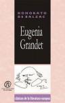 """Eugenia Grandet: Coleccin de Clsicos de La Literatura Europea """"Carrascalejo de La Jara"""" - Honoré de Balzac"""