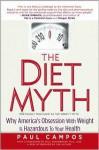 The Diet Myth - Paul Campos