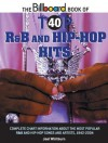 The Billboard Book of Top 40 R&B and Hip-Hop Hits (Billboard Book of Top 40 Hits) - Joel Whitburn