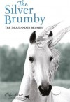 TheThousandth Brumby (Silver Brumby Series) - Elyne Mitchell