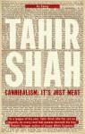 Cannibalism: It's Just Meat (Tahir Shah Essays) - Tahir Shah