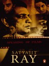 Speaking of Films - Satyajit Ray