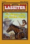 Lassiter - Folge 2079: Für Sloane ging sie durchs Feuer (German Edition) - Jack Slade