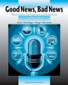 Good News, Bad News: News Stories for Listening and Discussion - Ellen Kisslinger, Roger Barnard