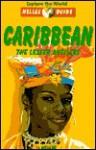 Nelle Guide Caribbean: The Lesser Antilles (Nelles Guides) - Eva Ambros, Steven Cohen, Laurie Werner