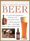 The Complete Guide to Beer (Illustrated Encyclopedia) - Brian Glover