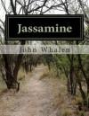 Jassamine - John Whalen
