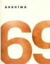 69 - Anonymous Anonymous