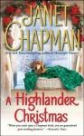 A Highlander Christmas (Highlander #7) - Janet Chapman