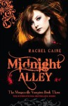 Midnight Alley: The Morganville Vampires Book Three - Rachel Caine
