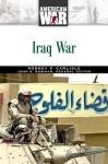 Iraq War - Rodney P. Carlisle, John Stewart Bowman