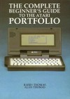 The Complete Beginner's Guide To The Atari Portfolio - Barry Thomas, Alan Thomas