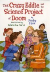 That Crazy Eddie and the Science Project of Doom - Judy Cox